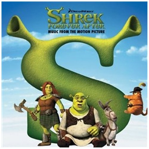 Shrek Forever After (Music From the Motion Picture)