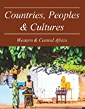 img - for Countries, Peoples and Cultures: West Africa & Central Africa book / textbook / text book