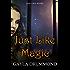 Just Like Magic (Discord Jones Book 7)
