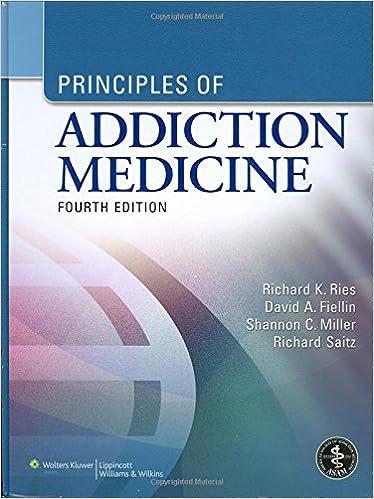 Principles of Addiction Medicine: The Essentials