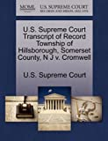 U. S. Supreme Court Transcript of Record Township of Hillsborough, Somerset County, N J V. Cromwell, , 1270016466