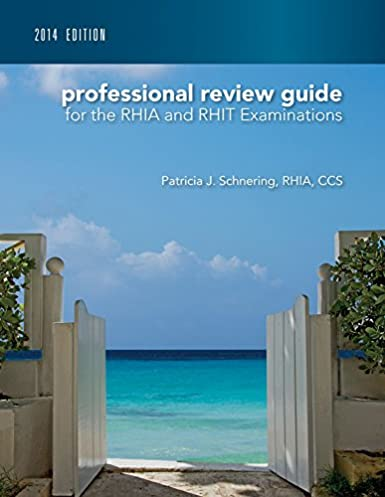 professional review guide for the rhia and rhit examinations 2014 rh amazon com RHIA Degree Programs Medical Coding Certification