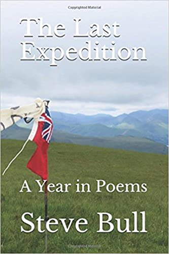 The Last Expedition: A Year in Poems
