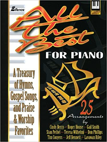 Last ned en gratis bok online All the Best for Piano: A Treasury of
