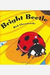 Bright Beetle Hardcover
