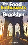 Brooklyn - 2016 (The Food Enthusiast's Complete Restaurant Guide)