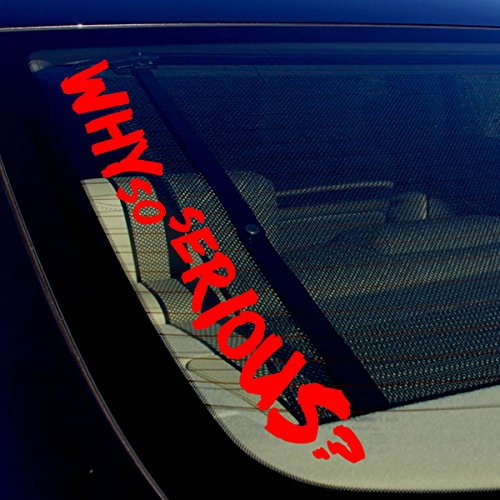 OwnTheAvenue Why So Serious? Joker Super Evil Bad Windshield Red Vinyl Decal Sticker 18