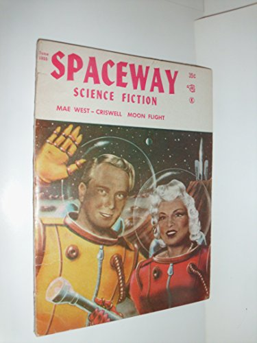 Spaceway Science Fiction, June 1955, with Part 1 of *Radio Minds of Mars* (Volume 3, No. 2)