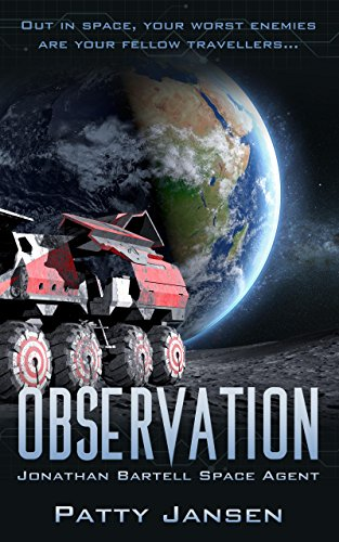 Observation (Space Agent Jonathan Bartell Book 2)
