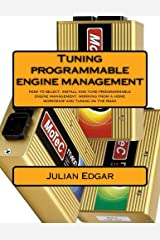 Tuning programmable engine management: How to select, install and tune programmable engine management, working from a home workshop and tuning on the road Paperback