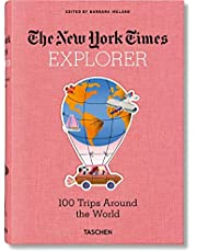 The New York Times Explorer. 100 Trips Around the World