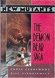 The New Mutants: The Demon Bear Saga