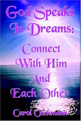 Download God Speaks In Dreams: Connect With Him And Each Other ebook