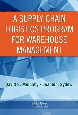 Amazon.com: A Supply Chain Logistics Program for Warehouse ...