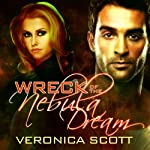 Wreck of the Nebula Dream | Veronica Scott
