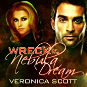 Wreck of the Nebula Dream | Veronica Scott