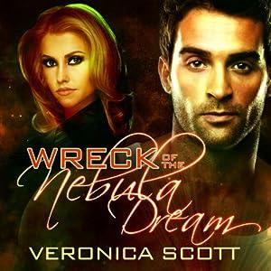 Wreck of the Nebula Dream Audiobook