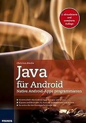 Java für Android: Native Android-Apps programmieren