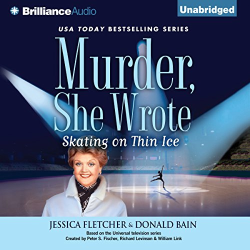 Murder, She Wrote: Skating on Thin Ice: Murder, She Wrote, Book 35 by Brilliance Audio