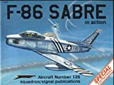 F-86 Sabre in Action, Larry Davis, 0897472829