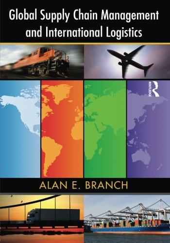 Global Supply Chain Management and International Logistics