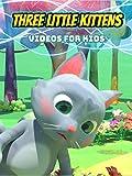 DVD : Three Little Kittens - Video for Kids
