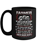 Perfect Farmer Coffee Mug Gifts My Craft Allows Me To Build Anyhting In The World I Possess A Skill Set 98% Of The Population Can't Do 11oz, 15 oz Ceramic Black Mug