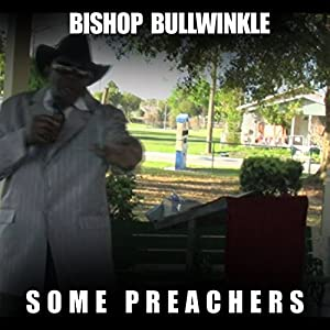 Some Preachers