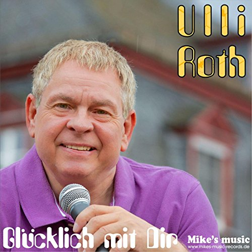gl cklich mit dir by ulli roth on amazon music. Black Bedroom Furniture Sets. Home Design Ideas