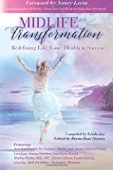 Midlife Transformation: Redefining Life, Love, Health & Success Paperback
