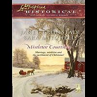 Mistletoe Courtship: An Anthology (Dry Creek) (English Edition)
