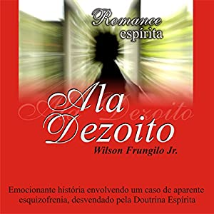 Ala Dezoito Audiobook