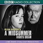 BBC Radio Shakespeare: A Midsummer Night's Dream (Dramatized) | William Shakespeare