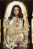Mafia Princess, Part 2 (Married to the Mob) by Joy Deja King (13-Dec-2011) Paperback