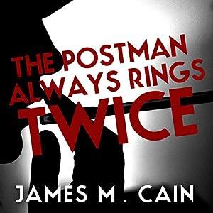 The Postman Always Rings Twice Audiobook