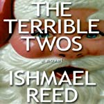 The Terrible Twos | Ishmael Reed
