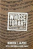 Whose Torah?, Rebecca T. Alpert, 159558336X