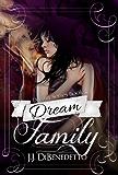 Dream Family (Dream Series Book 4)
