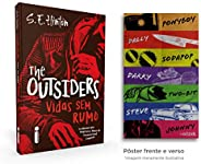 The Outsiders: Vidas Sem Rumo + Pôster Exclusivo