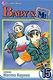 Baby and Me, Marimo Ragawa, 1421524686