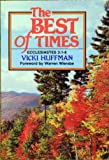 Best of Times, Vicki Huffman, 0805412344