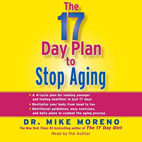 - The 17-Day Plan to Stop Aging