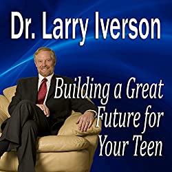 Building a Great Future for Your Teen