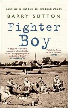 Fighter Boy: Life as a Battle of Britain Pilot