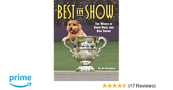 Best in Show: The World of Show Dogs and Dog Shows (Kennel