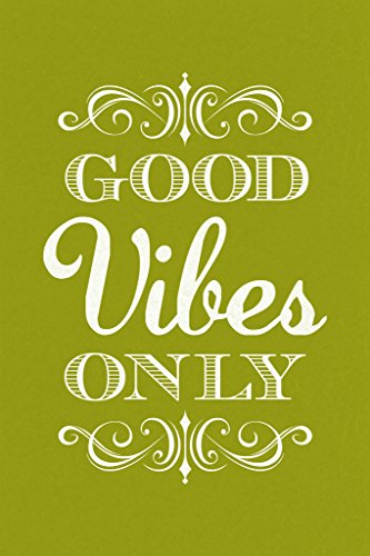 Good Vibes Only Green Motivational Poster