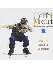 Musique Pour Enfants 3: Mozart en Mouvement