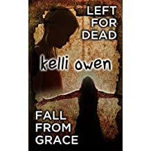 Left for Dead / Fall from Grace