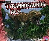 Tyrannosaurus Rex: A 4D Book (Dinosaurs)