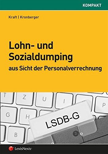Lohn- und Sozialdumping aus Sicht der Personalverrechnung (Sonstiges)